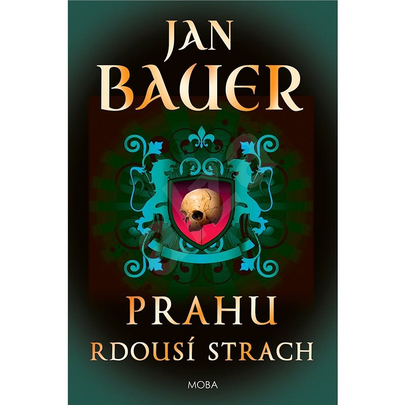 Prahu rdousí strach - Jan Bauer