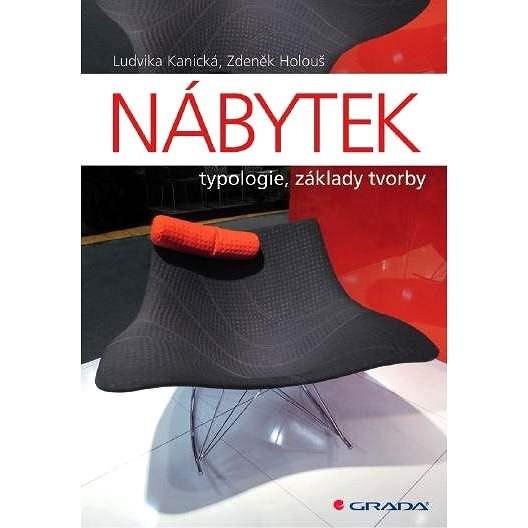 Nábytek - Zdeněk Holouš  Ludvika Kunická