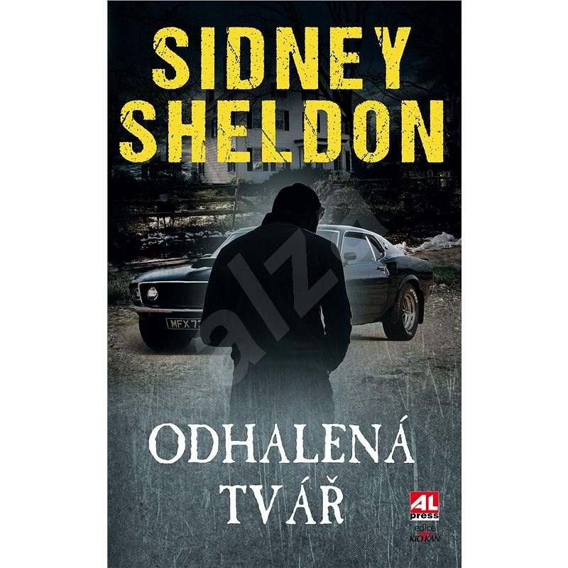 Odhalená tvář - Sidney Sheldon