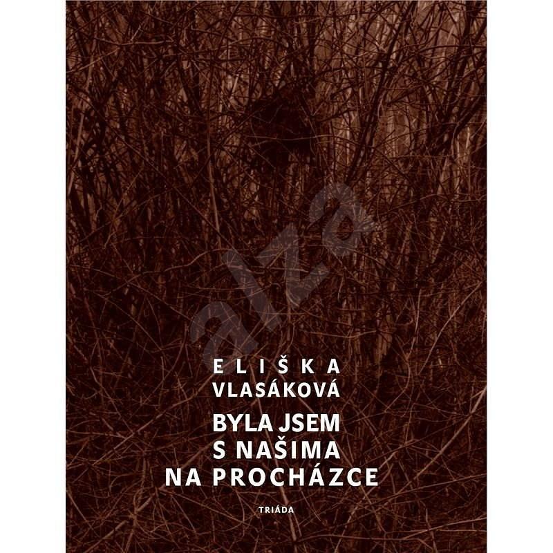 Byla jsem s našima na procházce - Eliška Vlasáková