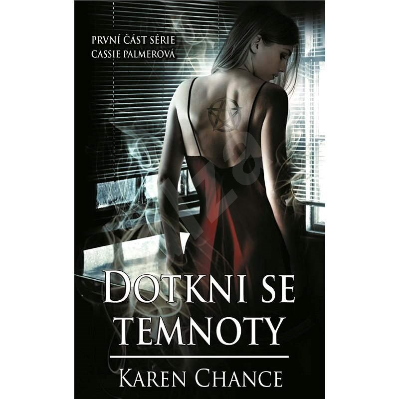 Dotkni se temnoty - Karen Chance