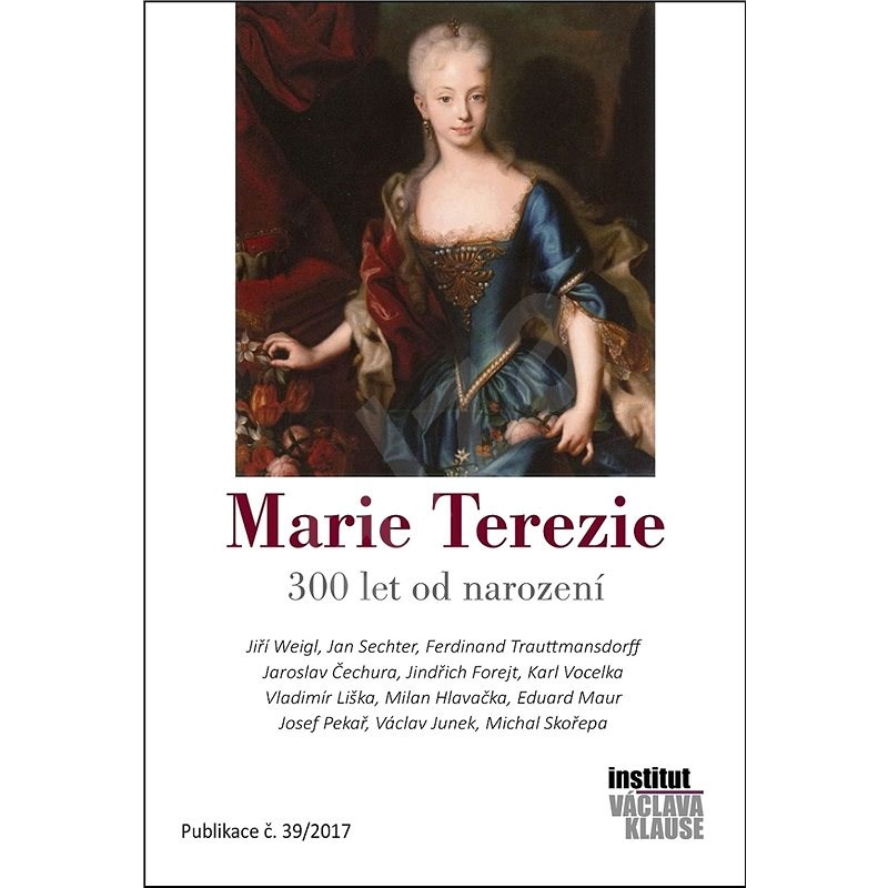 Marie Terezie - Jiří Weigl