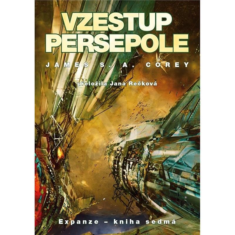 Vzestup Persepole - James S. A. Corey