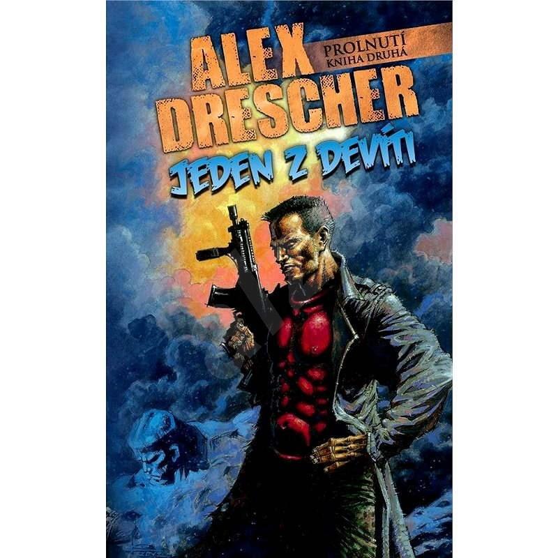 Jeden z devíti - Alex Drescher
