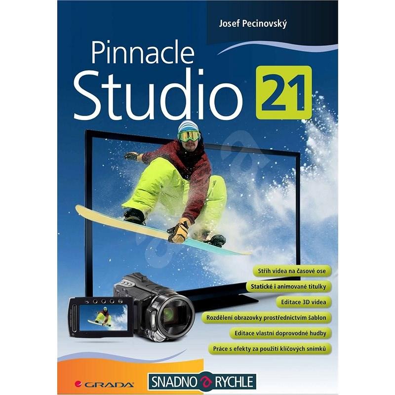 Pinnacle Studio 21 - Josef Pecinovský
