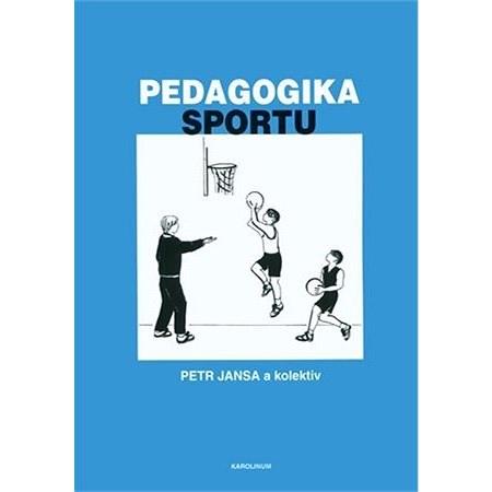 Pedagogika sportu - Petr Jansa