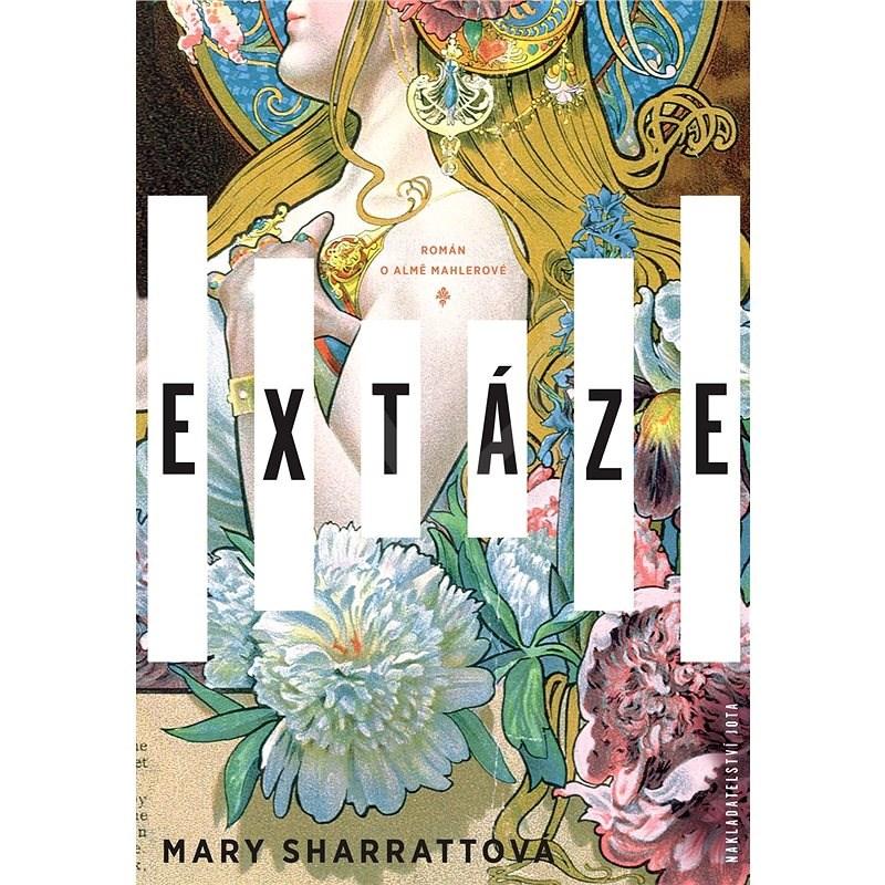 Extáze - Mary Sharrattová