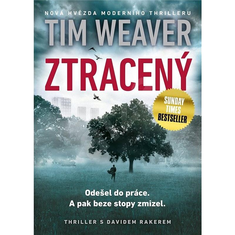 Ztracený - Tim Weaver
