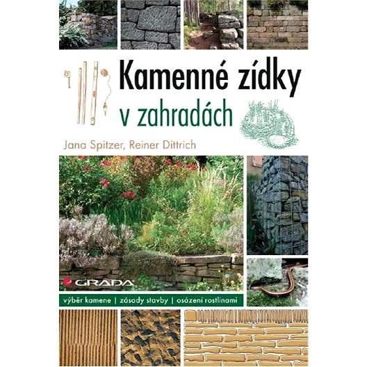 Kamenné zídky v zahradách - Reiner Dittrich