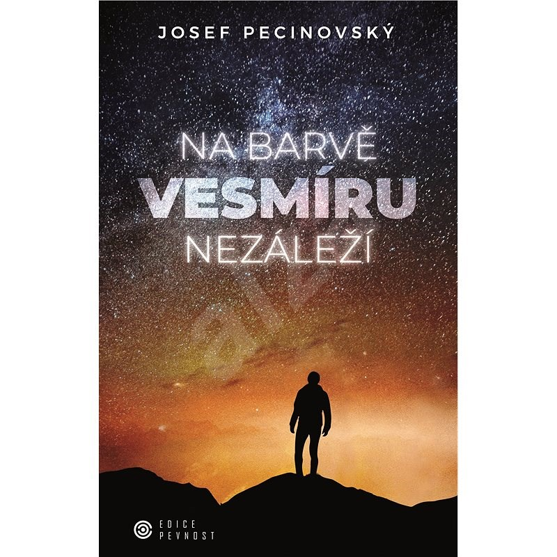 Na barvě vesmíru nezáleží - Josef Pecinovský