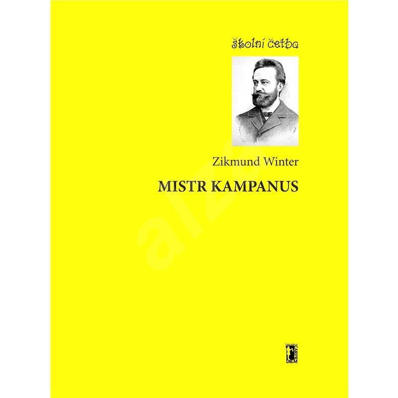 Mistr Kampanus - Zikmund Winter