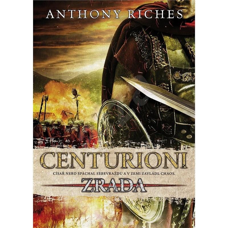 Centurioni - Anthony Riches
