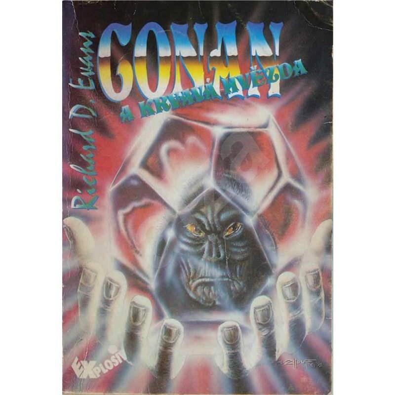 Conan a Krvavá hvězda - Richard D. Evans