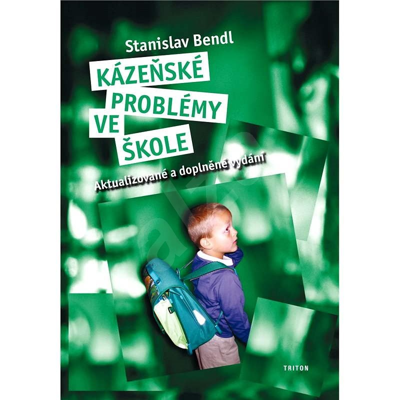 Kázeňské problémy ve škole - doc. PaeDr.  Stanislav Bendl Ph.D.
