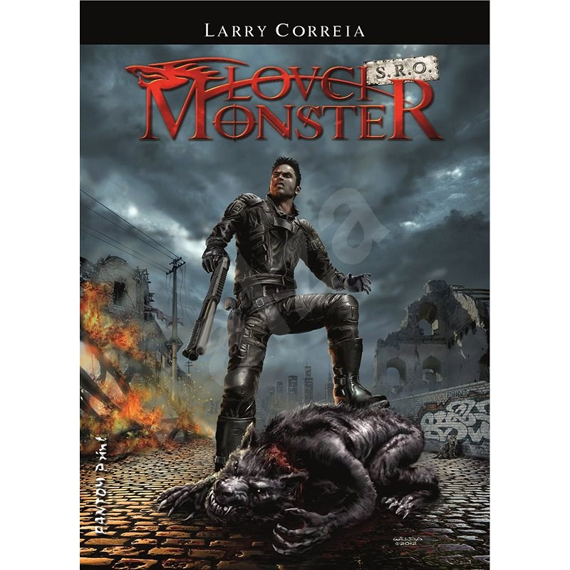 Lovci monster s.r.o. - Larry Correia