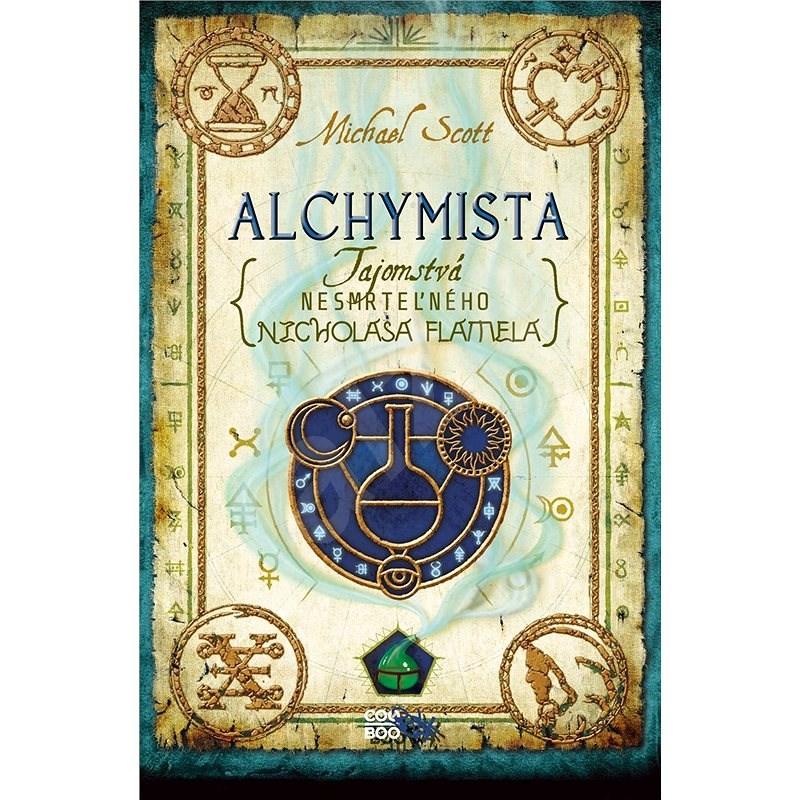 Tajomstvá nesmrteľného Nicholasa Flamela 1: Alchymista (SK) - Michael Scott