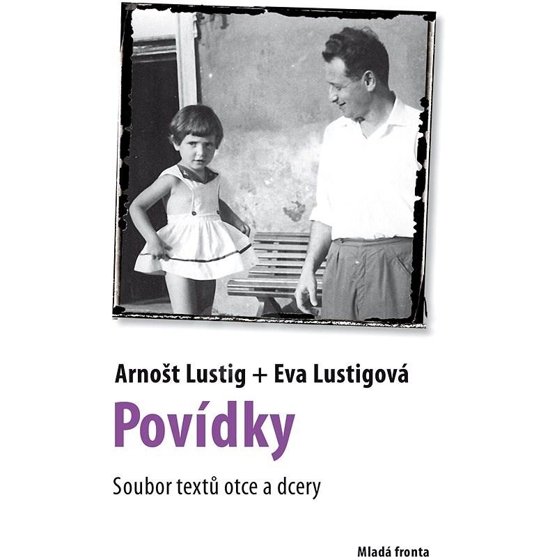 Povídky - Arnošt Lustig