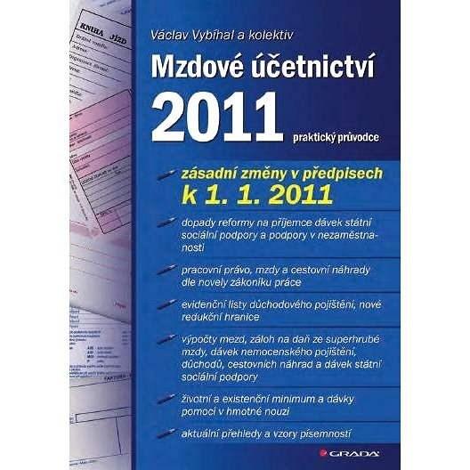 Mzdové účetnictví 2011 - Václav Vybíhal