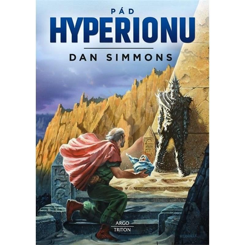 Pád Hyperionu - Dan Simmons DDD