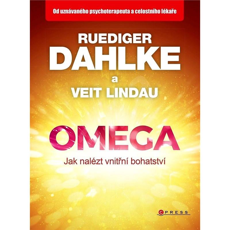 Omega - jak nalézt vnitřní bohatství - Ruediger Dahlke