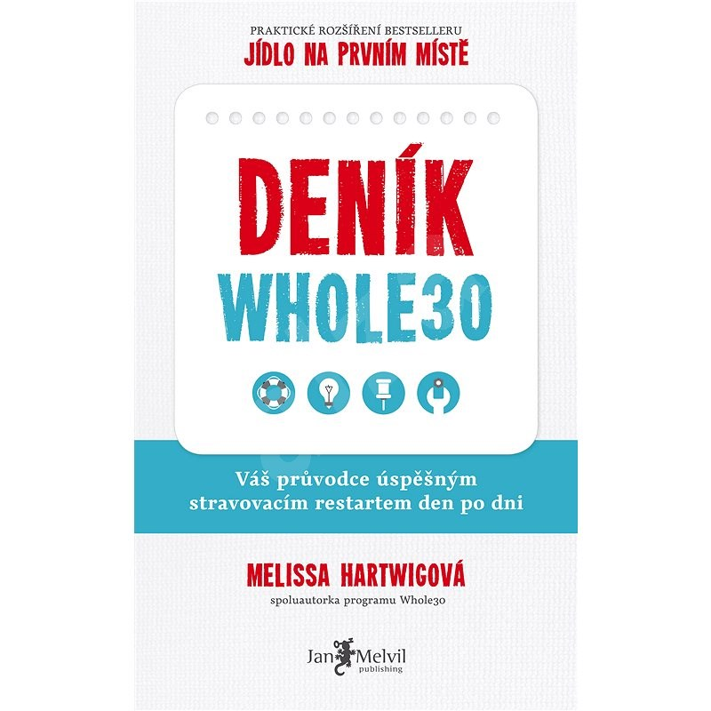 Deník Whole30 - Melissa Hartwigová