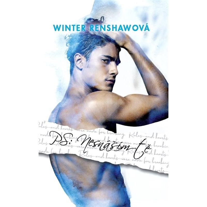 PS: Nesnáším tě - Winter Renshawová