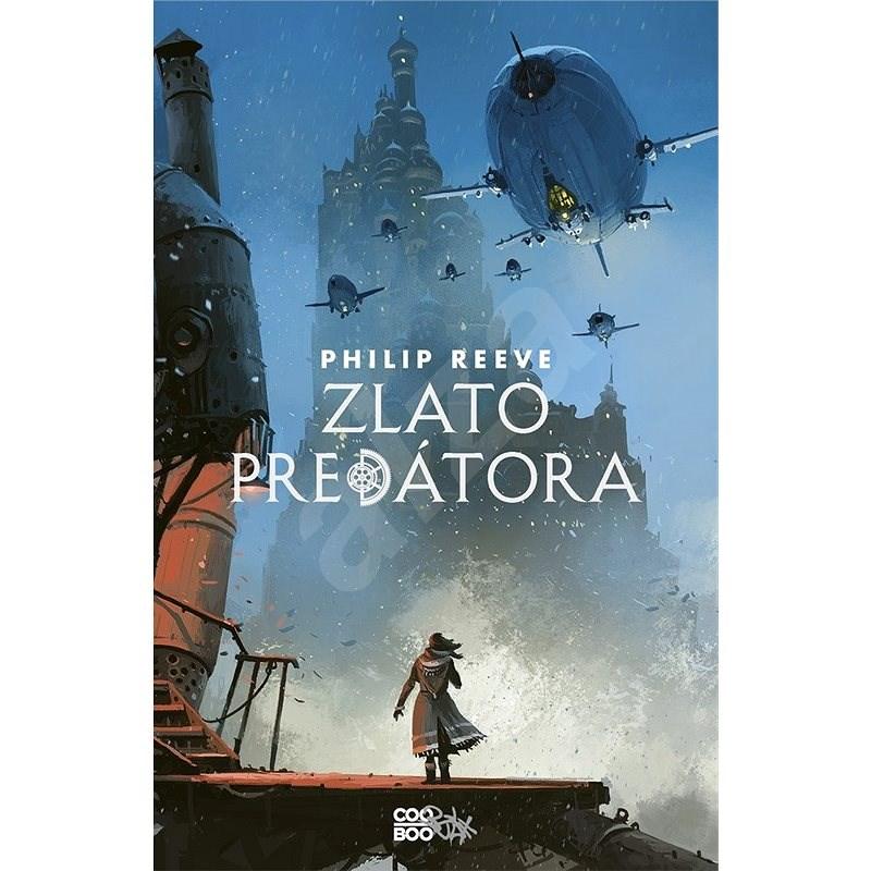 Zlato predátora (SK) - Philip Reeve