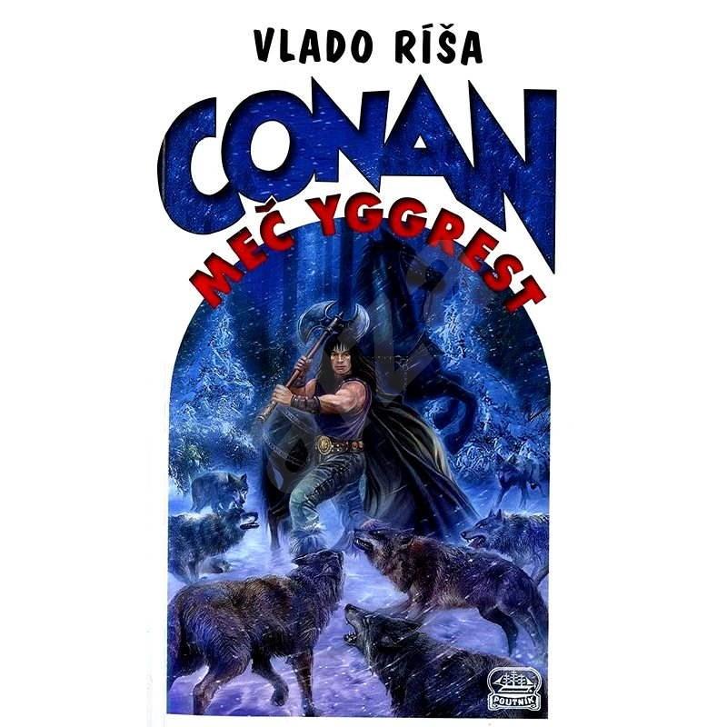 Conan a meč Yggrest - Vlado Ríša