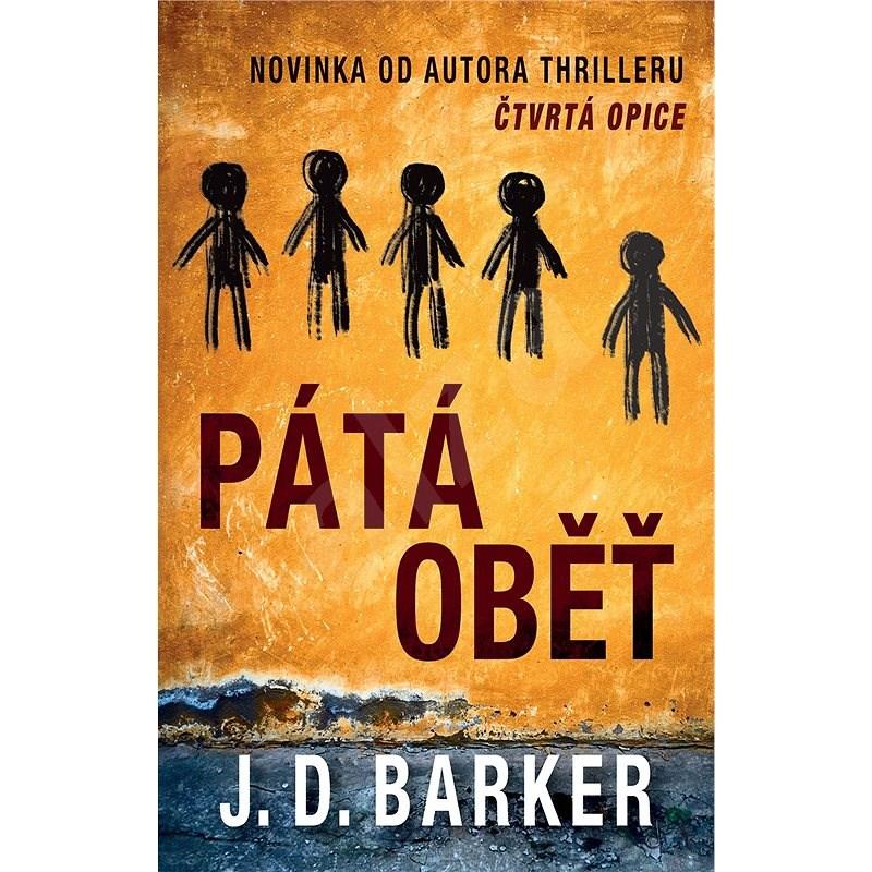 Pátá oběť - J.D. Barker