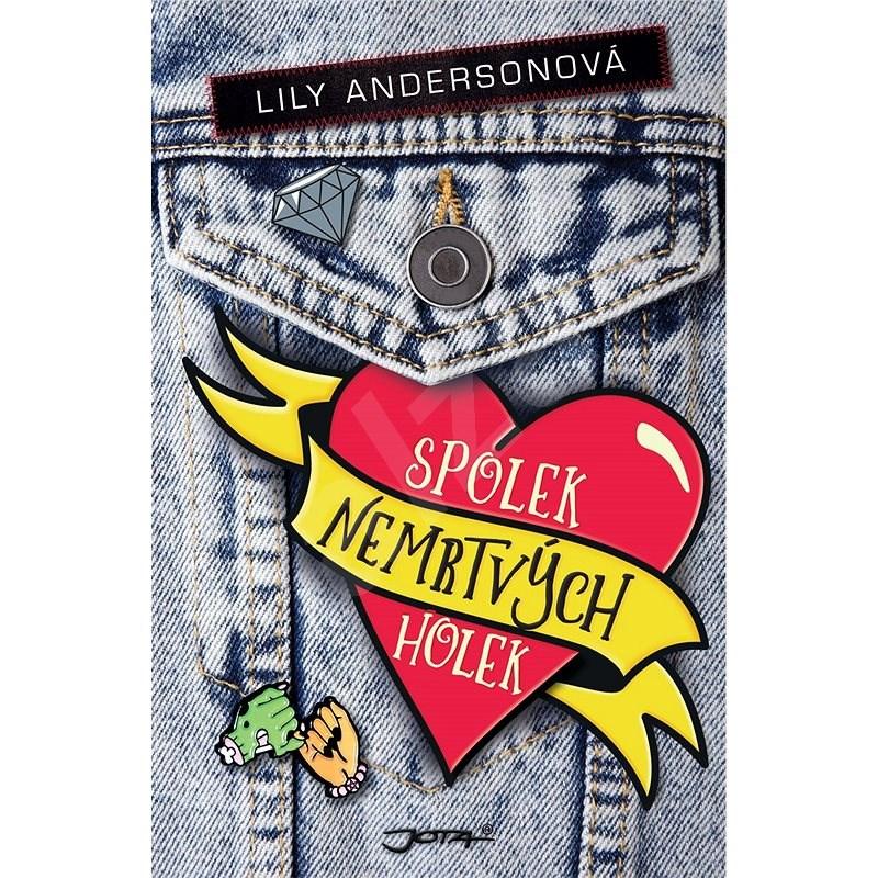 Spolek nemrtvých holek - Lily Anderson