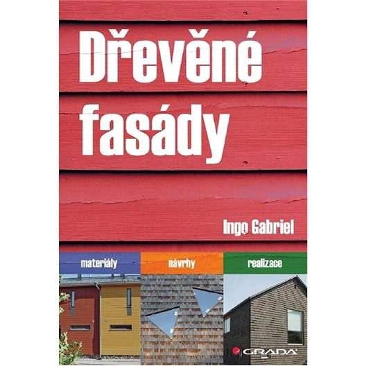 Dřevěné fasády - Ingo Gabriel