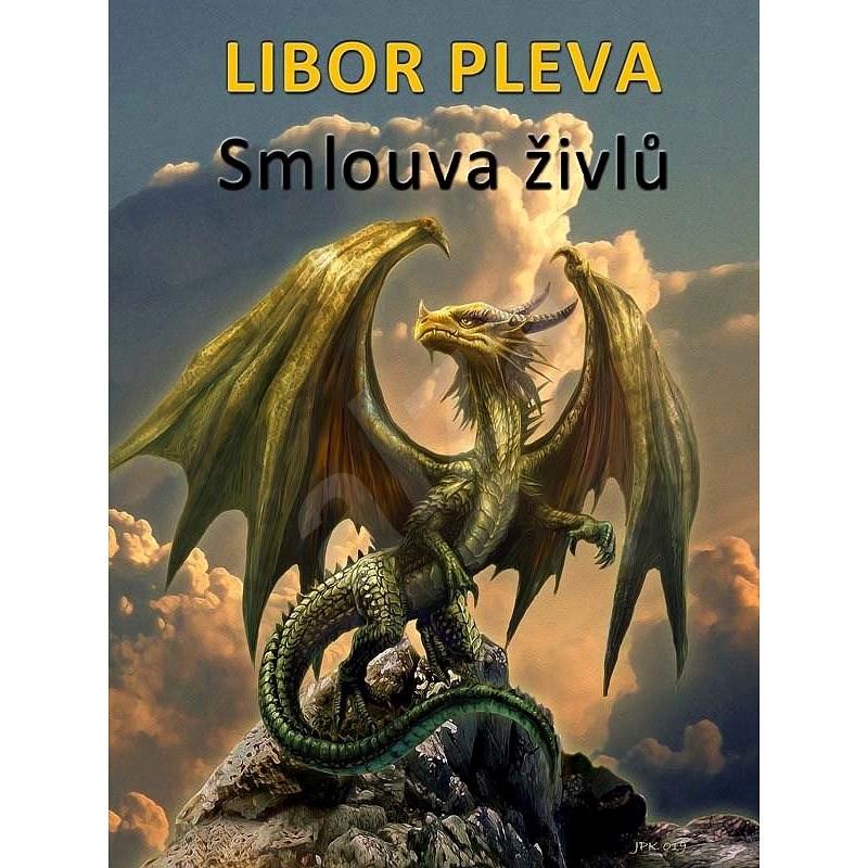 Smlouva živlů - Libor Pleva