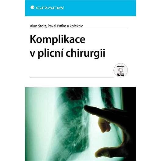 Komplikace v plicní chirurgii - Pavel Pafko