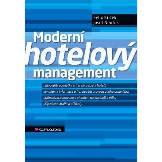 Moderní hotelový management - Felix Křížek