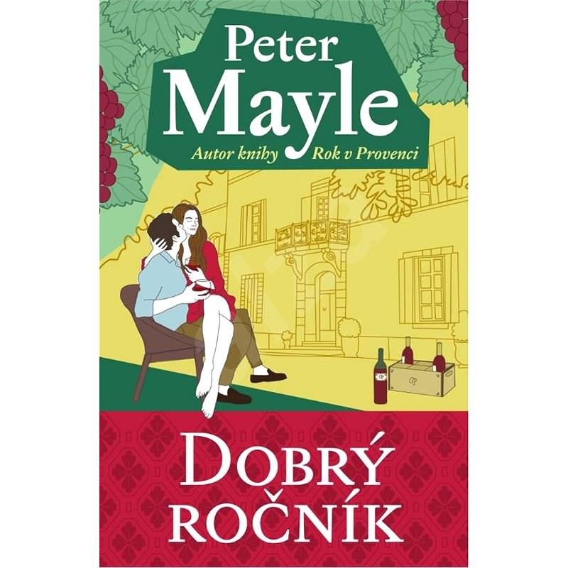 Dobrý ročník - Peter Mayle