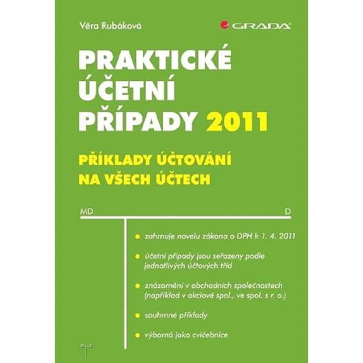 Praktické účetní případy 2011 - Věra Rubáková
