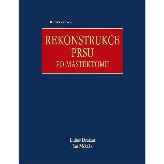 Rekonstrukce prsu po mastektomii - Luboš Dražan