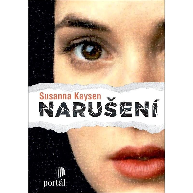 Narušení - Susanna Kaysen