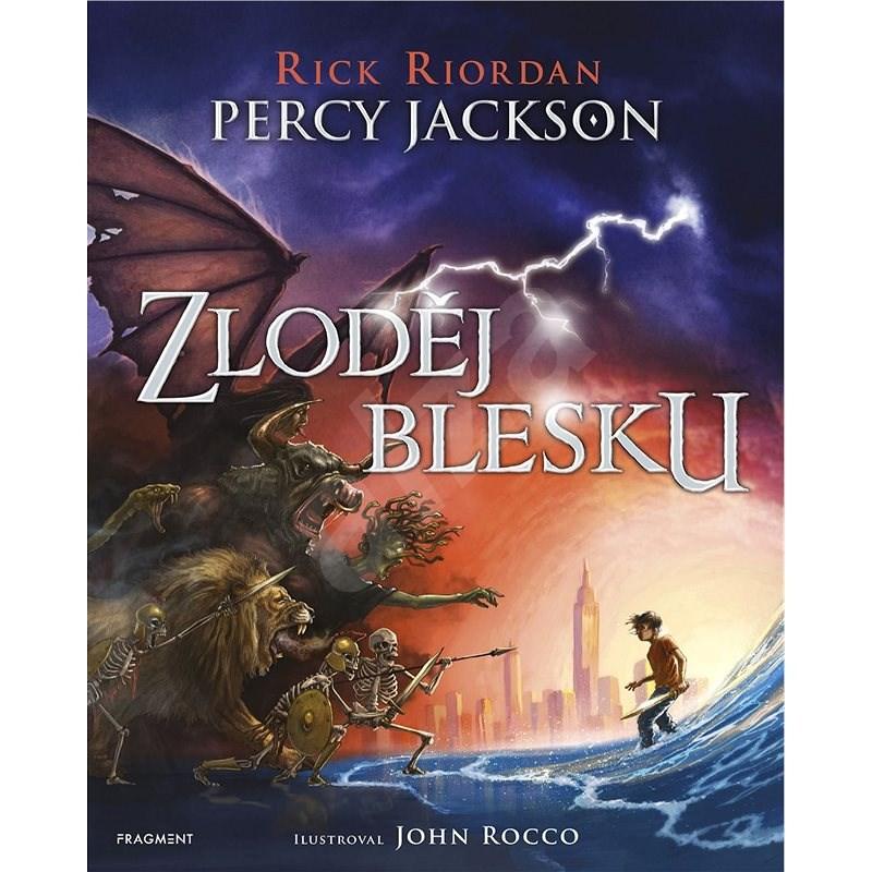 Percy Jackson - Zloděj blesku (ilustrované vydání) - Rick Riordan