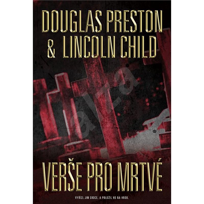 Verše pro mrtvé - Douglas Preston