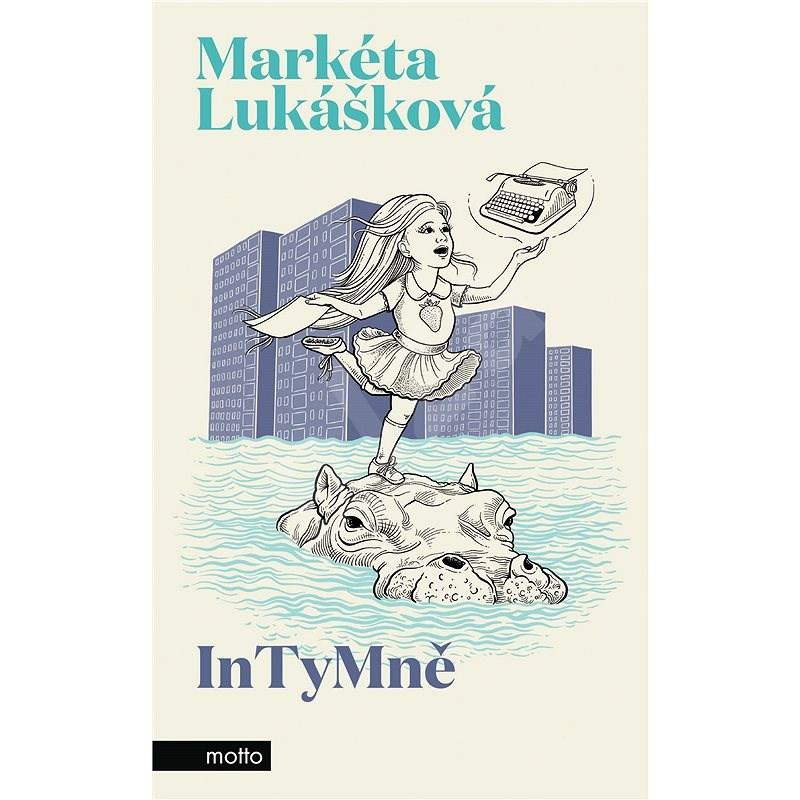 InTyMně - Markéta Lukášková
