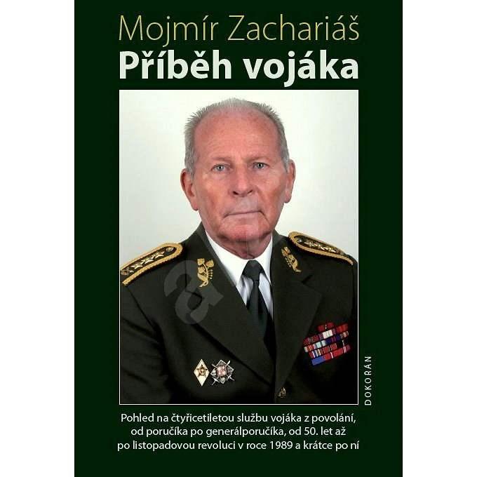 Příběh vojáka - Mojmír Zachariáš