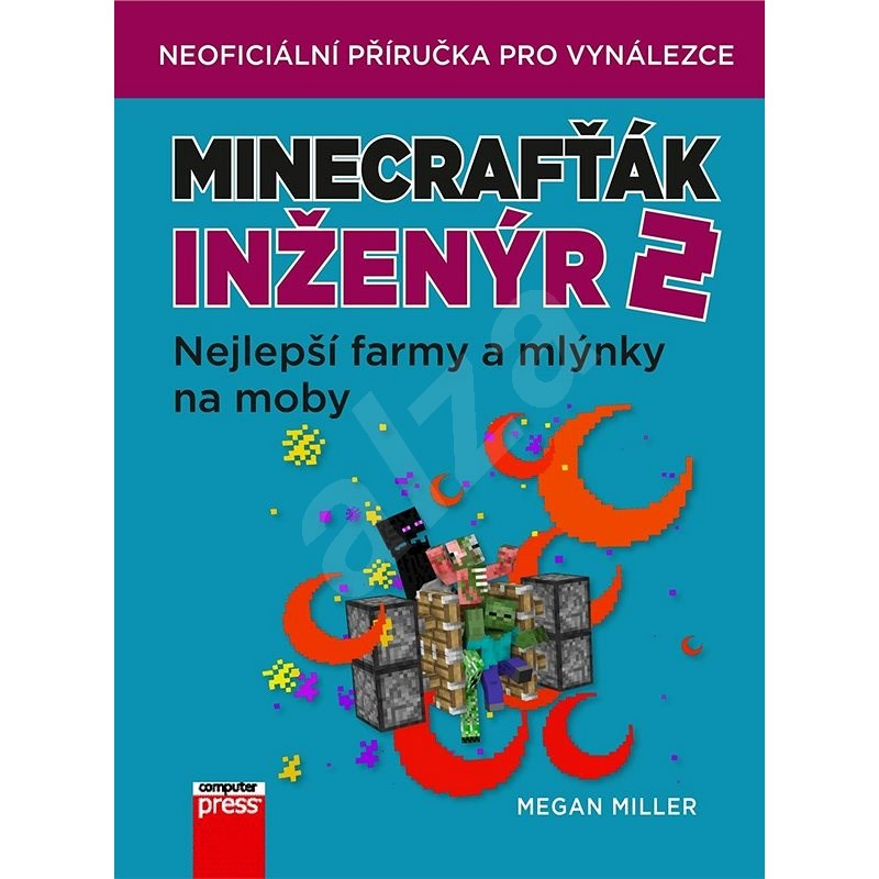 Minecrafťák inženýr 2 - Megan Miller