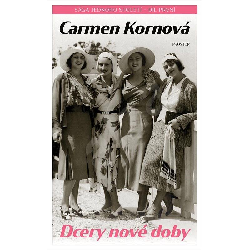Dcery nové doby - Carmen Kornová