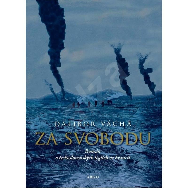 Za svobodu - Dalibor Vácha