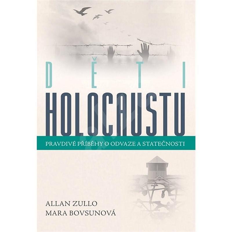 Děti holocaustu - Allan Zullo