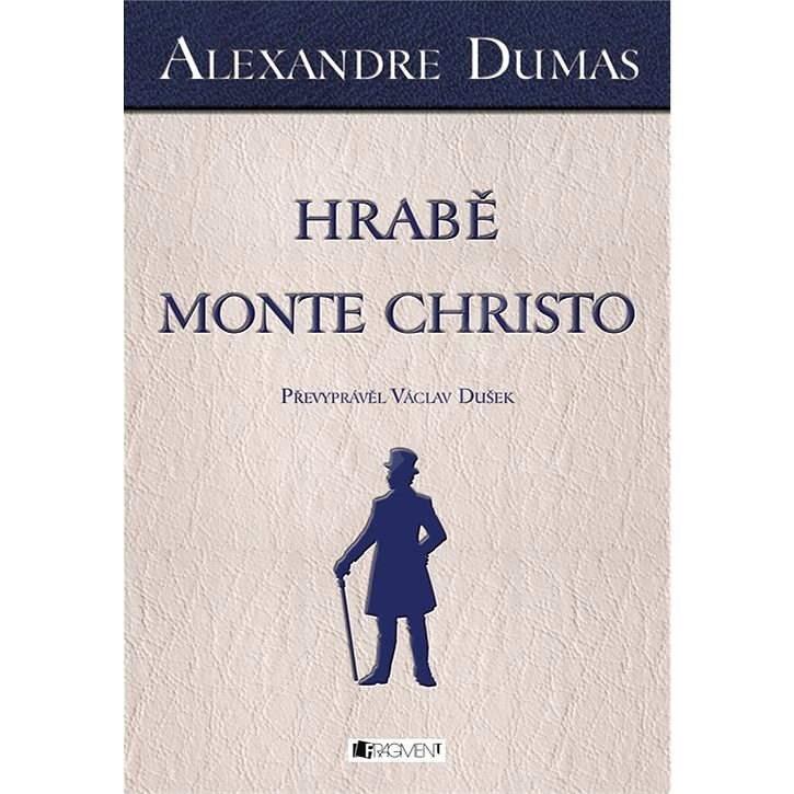 Alexandre Dumas – Hrabě Monte Christo - Václav Dušek