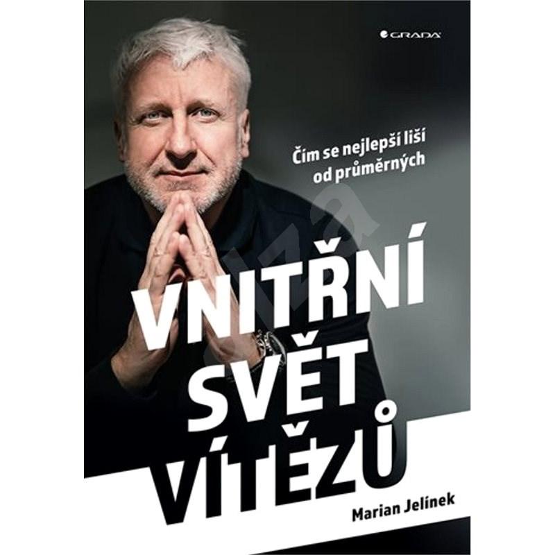 Vnitřní svět vítězů - Marian Jelínek