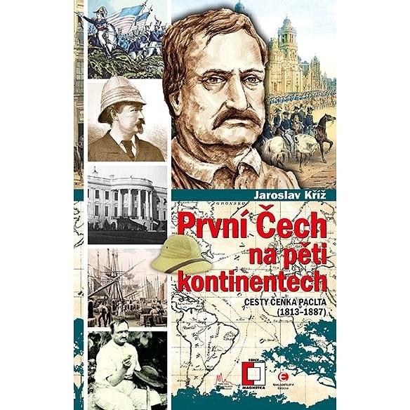 První Čech na pěti kontinentech - Jaroslav Kříž