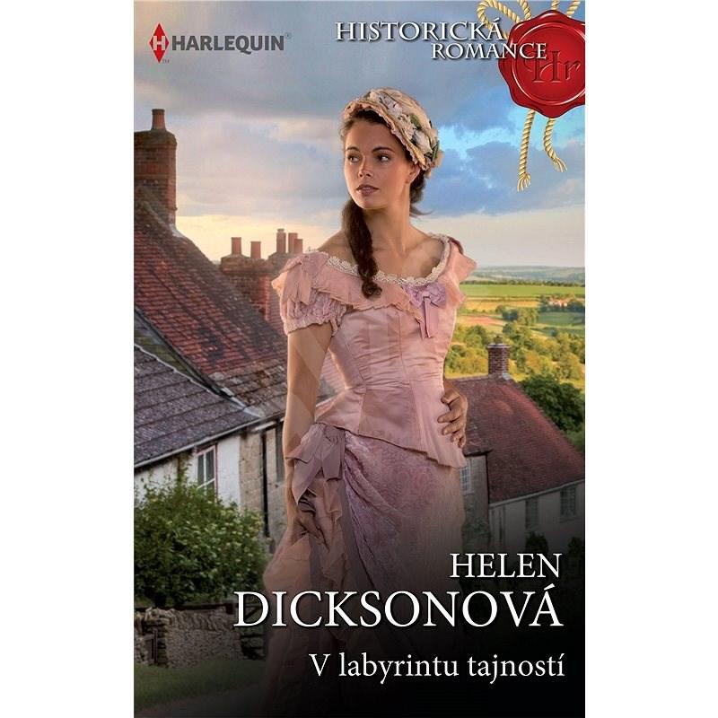 V labyrintu tajností - Helen Dicksonová